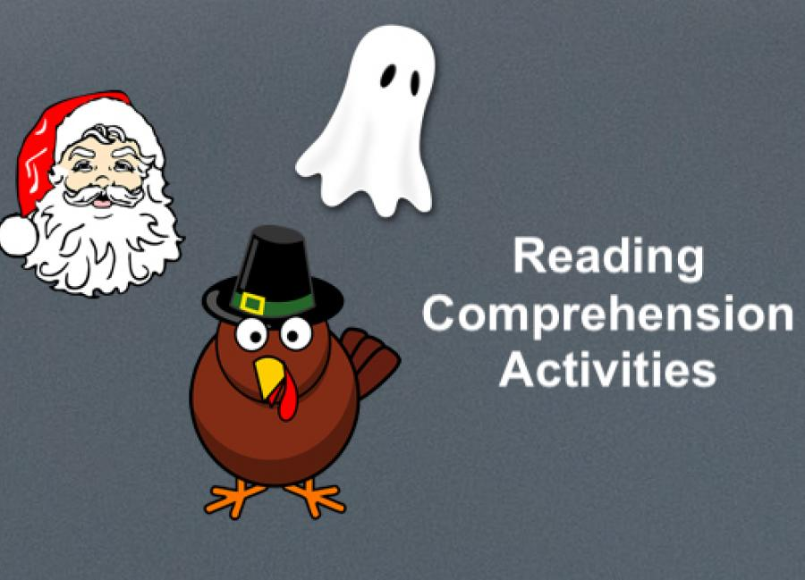 "Cartoon images: Ghost, Turkey, and Santa with text, ""Reading Comprehension Activities"""