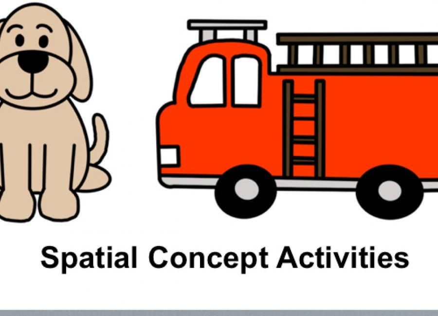 "Image with simple cartoon dog and firetruck with text, ""Spatial Concept Activities"""