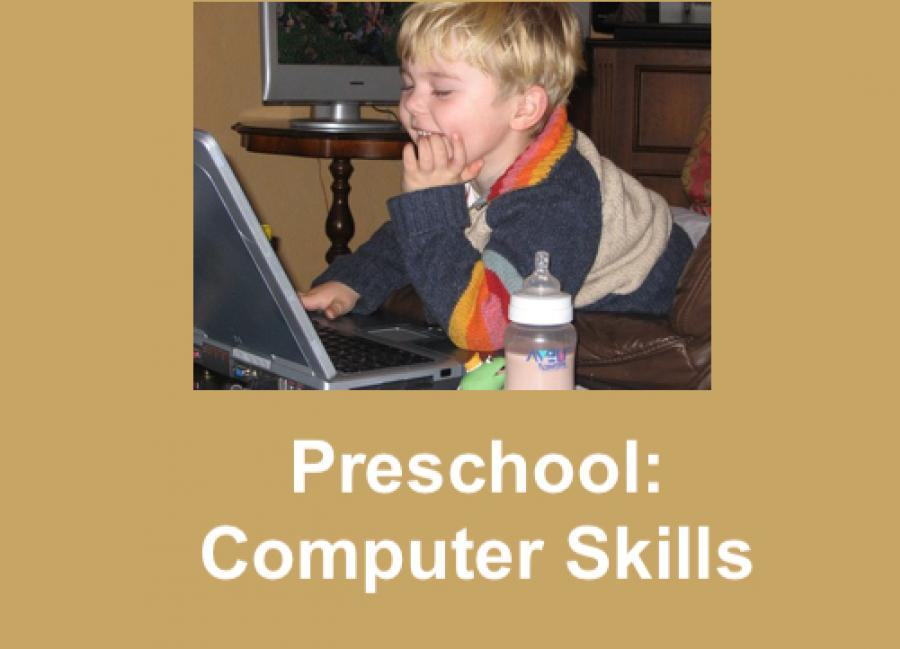 """Image of toddler boy leaning over a computer;  with hand on a computer keyboard. Text: """"Preschool: Computer Skills"""""""