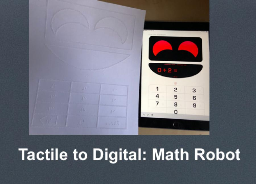 "Tactile graphic of Math Robot screen with braille beside the app with text, ""Tactile to Digital: Math Robot"""