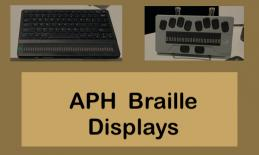 """Image of 2 RBD's: Chameleon 20 and Mantis Q40. Text, """"APH Braille Displays"""""""