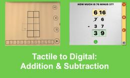 """Photos of tactile overly and addition app with carrying and text, """"Tactile to Digital: Addition and Subtraction"""""""