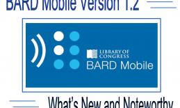 """Image with BARD logo and text, """"BARD Mobile Version 1.2 What's New and Noteworthy"""