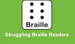 "Image of a Braille Cell with text, ""Struggling Braille Readers""."