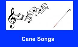 "Image of music notes and long cane with text, ""Cane Songs""."