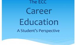 """Graphic of Title: """"The ECC Career Education, A Student's Perspective"""""""