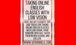 Taking online English classes with low vision; www.veroniiiica.com