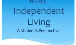 """Image of text, """"The ECC Independent Living a Student's Perspective"""""""