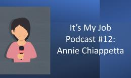 "Cartoon image of a girl holding a microphone and text, ""It's My Job Podcast #12: Annie Chiappetta"""