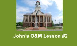 "Photo of Pittsboro Historic Courthouse and text, ""John's O&M Lesson #2"""
