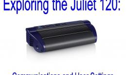 """Image of Juliet 120 embosser with text, """"Exploring the Juliet 120: Communications and User Settings."""""""