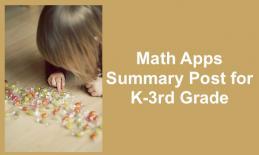 "Little girl leaning over and counting wrapped candies on the floor and text, ""Math Apps Summary Post for K-3rd Grade"""