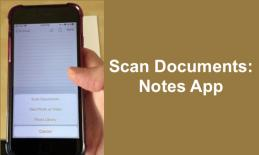 """Image of an iPhone with the Notes App with options to Scan, take photo or library and text, """"Scan Documents: Notes app""""."""
