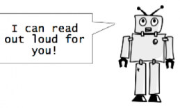 "Cartoon robot with text: ""I can read out loud for you!"""