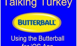"""Image of the Butterball Logo with the text """"Talking Turkey Using the Butterball App for iOS"""""""