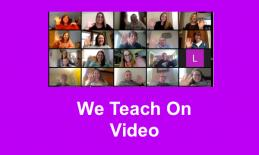 """Screenshot of Video conference call with 20 smiling faces and waving hands and text, """"We Teach On Video"""""""