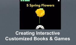 """Screenshot of TinyTap app while creating the Spring Flowers interactive book. """"Creating Interactive Customized Books & Games"""""""