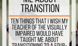 Ten things I wish my TVI taught me about transition. www.veroniiiica.com