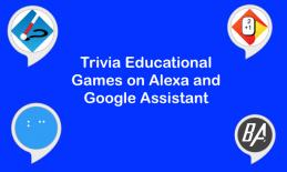 """O&M Trivia, Math Flash, Braille Challenge, Blind Abilities logos and text, """"Trivia Educational Games on Alexa & Google Assistant"""
