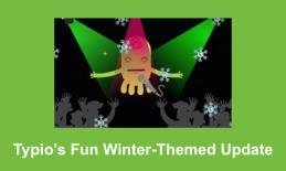 """Image of Typio pet singing with snowflakes falling; text, """"Typio's Fun Winter-Themed Update"""""""