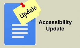 """Google Docs logo with yellow """"Update"""" pinned note and text, """"Accessibility update"""""""
