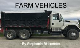 "Cover of the Farm Vehicles book with a dump truck and text, ""Farm Vehicles by Stephanie Bissonette"""