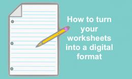 "Image of a lined paper and pencil with text, ""How to turn your worksheet into a digital format."""