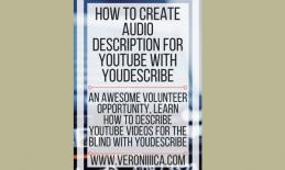 How o Create Audio Description for YouTube with YouDescribe. www.veroniiiica.com