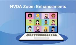 "Cartoon Image of a virtual meeting on a laptop with text, ""NVDA Zoom Enhancements"""