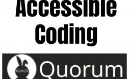 """Title image with Quorum logo and the text, """"Accessible Coding, Quorum"""""""