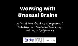Working with unusual brains
