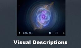 """Cat's Eye Nebula image from Chandra telescope with play button and text, """"Visual Descriptions"""""""