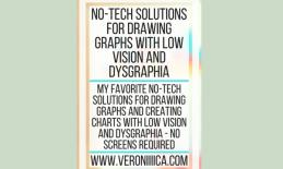 No-tech solutions for drawing graphs with low vision and dysgraphia. www.veroniiiica.com