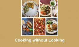 "Images of 6 student-prepared meals and text, ""Cooking without Looking""."