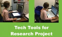 """2 images of student; using GoVision Magnifier and computer with Zoomtext. Text, """"Tech Tools for Research Project"""""""