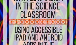 Five apps that help students with low vision in the science classroom.www.veroniiiica.com