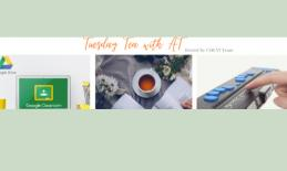 """Images of Google Classroom, cup of tea, and braille notetaker and text, """"Tuesday Tea with AT"""""""