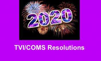"""""""2020"""" with fireworks in the background; text, """"TVI/COMS Resolutions"""""""