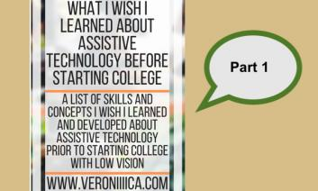 What I wish I learned about assistive technology before starting college Part 1
