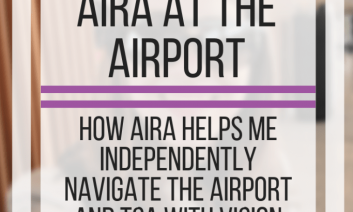 Airaport - How I use Aira at the airport.