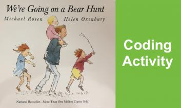 """Photo of We're going on a Bear Hunt book and text, """"Coding Activity"""""""