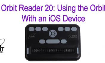 """Image of Orbit reader 20 with text, """"Orbit Reader 20: with an iOS device."""""""