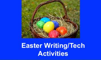 """Photo of Easter basket and colorful eggs and text, """"Easter Wrting/Tech Activities"""""""