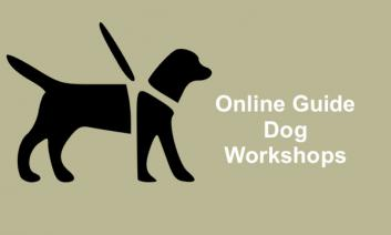 """Silhouette of dog in a harness with text, """"Online Guide Dog Workshops"""""""