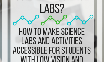 How do people with low vision complete science labs? www.veroniiiica.com