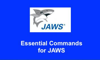"""Image of JAWS logo and text, """"Essential Commands for JAWS"""""""