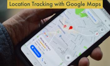 """Hand holding smart phone displaying Google Maps with text, """"Location Tracking with Google Maps"""""""