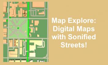 "Moore Square Map with sonified street highlighted and text, ""Map Explore: Digital Maps with Sonified Streets!"""