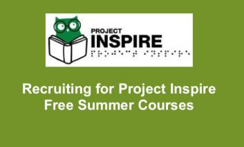 """Project Inspire Logo and text, """"Recruiting for Project Inspire Free Summer Courses"""""""