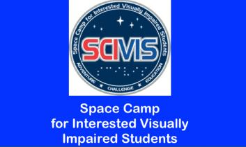 SCIVIS logo and text, Space Camp for Interested Visually Impaired Students